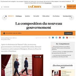 La composition du nouveau gouvernement - La Croix