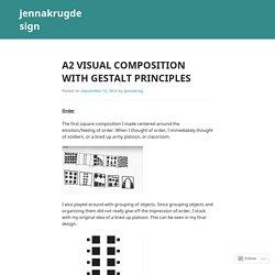 A2 Visual Composition with Gestalt Principles