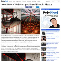 How I Work With Compositional Lines in Photos