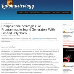 Compositional Strategies For Programmable Sound Generators With Limited Polyphony - Ludomusicology