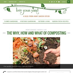 Why Compost? The benefits of composting
