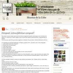 post: ¿cómo fabricar compost?