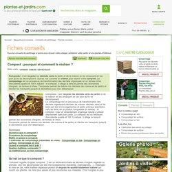 Compost : pourquoi et comment le réaliser ?