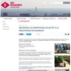 Découvrez le compostage collectif à la médiathèque de Bagnolet