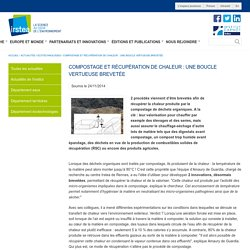 Compostage et récupération de chaleur : une boucle vertueuse brevetée