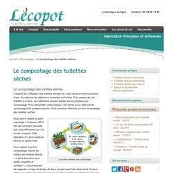 Le compostage des toilettes sèches - Toilettes sèches Lécopot