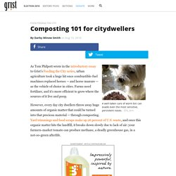 Composting 101 for citydwellers