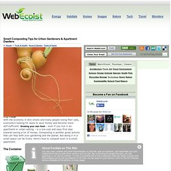 Smart Composting Tips for Urban Gardeners & Apartment Dwellers : WebEcoist
