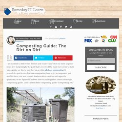 Composting Guide: The Dirt on Dirt