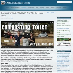 Composting Toilet - What Is It? And Why Do I Need One?
