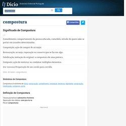 Compostura - Dicionário Online de Português