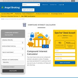 Compound Interest Calculator in India at Angel Broking