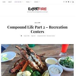 Compound Life – Recreation Centers