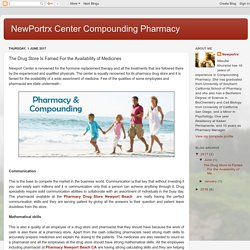 NewPortrx Center Compounding Pharmacy: The Drug Store Is Famed For the Availability of Medicines