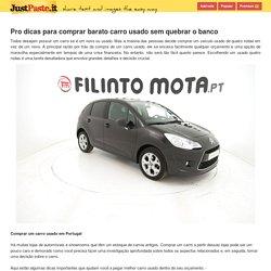 Pro dicas para comprar barato carro usado sem quebrar o banco