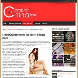 Comprar Zapatos De China – Las Mejores 5 Tiendas Online
