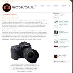 Comprare una reflex usata – PHOTOTUTORIAL