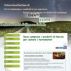 Dove comprare i prodotti di Norcia per aiutare i terremotatiVersione Mobile