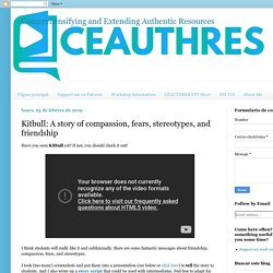 Comprehensifying and Extending Authentic Resources : Kitbull: A story of comp...