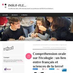 Compréhension orale sur l'écologie : un lien entre français et sciences de la terre!