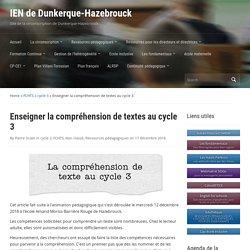 Enseigner la compréhension de textes au cycle 3 – IEN de Dunkerque-Hazebrouck