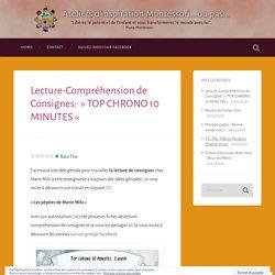 Lecture-Compréhension de Consignes: » TOP CHRONO 10 MINUTES « – Ateliers d'inspiration Montessori…ou pas…