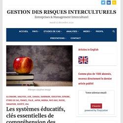 Les systèmes éducatifs, clés essentielles de compréhension des différences culturelles – Gestion des Risques Interculturels