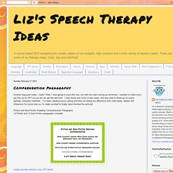 Liz's Speech Therapy Ideas: Comprehension Paragraphs