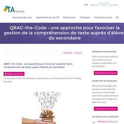 QRAC-the-Code : une approche pour favoriser la gestion de la compréhension de texte auprès d'élèves du secondaire - TA@l'école