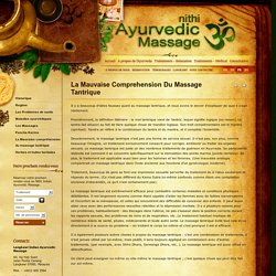 La Mauvaise Comprehension Du Massage Tantrique