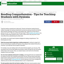 Reading Comprehension - Tips for Teaching to Students with Dyslexia