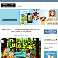 Middle School – Reading Comprehension Apps for special needs children by Nancy Barth