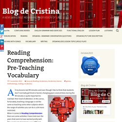 Reading Comprehension: Pre-Teaching Vocabulary