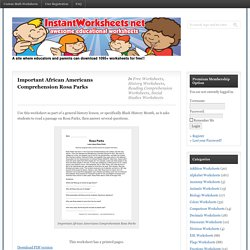 Important African Americans Comprehension Rosa Parks — Instant Worksheets