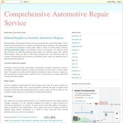 General Insights on Versatile Automotive Repairs