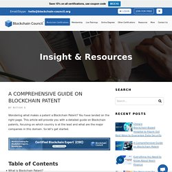 A Comprehensive Guide on Blockchain Patent