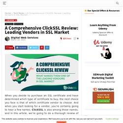 A Comprehensive ClickSSL Review: Leading Vendors in SSL Market -DWS