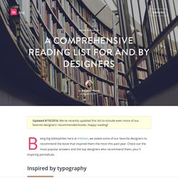 A Comprehensive Reading List for and by Designers