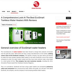 A Comprehensive Look At The Best EcoSmart Tankless Water Heaters With Reviews