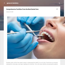 Comprehensive Facilities From the Best Dental Care