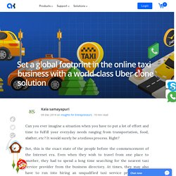 Comprehensive guide to set a global footprint in the online taxi business