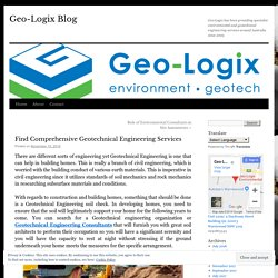 Find Comprehensive Geotechnical Engineering Services