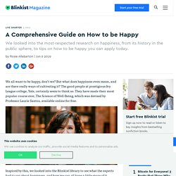 A Comprehensive Guide on How to be Happy