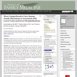 More Comprehensive Care Among Family Physicians is Associated with Lower Costs and Fewer Hospitalizations