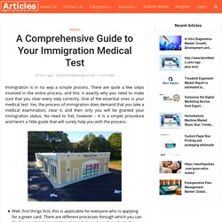 A Comprehensive Guide to Your Immigration Medical Test