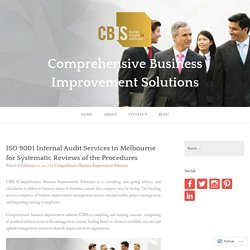 ISO 9001 Internal Audit Services in Melbourne for Systematic Reviews of the Procedures