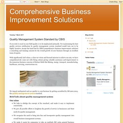 Comprehensive Business Improvement Solutions: Quality Management System Standard by CBIS