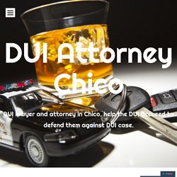Comprehensive Information on Hiring a DUI Attorney