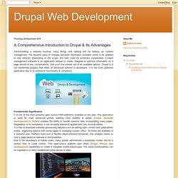 A Comprehensive Introduction to Drupal & Its Advantages