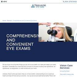Comprehensive and Convenient Annual Eye Exams - Trillium Eye Care